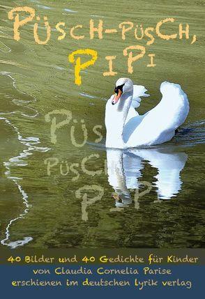 Püsch-püsch, Pipi von Parise,  Claudia C
