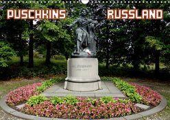 PUSCHKINS RUSSLAND (Wandkalender 2019 DIN A3 quer) von Henning von Löwis of Menar,  Dr.