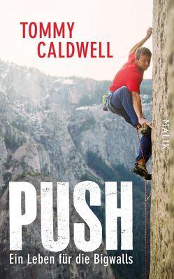 Push von Caldwell,  Tommy, Frey,  Ulrike, Hackelsberger,  Edigna