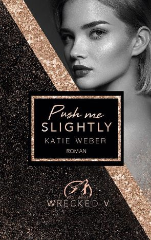 Push me slightly von Weber,  Katie