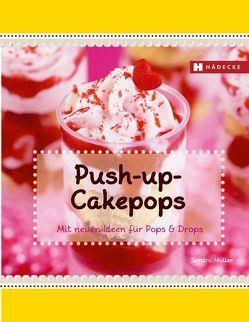Push-up-Cakepops von Müller,  Sandra