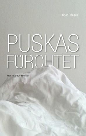 Puskas fürchtet von Rácskai,  Tibor