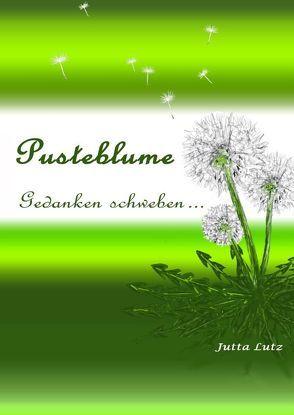 Pusteblume von Lutz,  Jutta