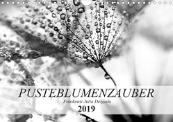 Pusteblumenzauber in schwarzweiß (Wandkalender 2019 DIN A4 quer) von Delgado,  Julia