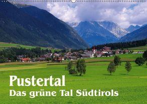Pustertal – Das grüne Tal Südtirols (Wandkalender 2018 DIN A2 quer) von LianeM