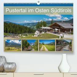 Pustertal im Osten Südtirols (Premium, hochwertiger DIN A2 Wandkalender 2020, Kunstdruck in Hochglanz) von Rasche,  Marlen