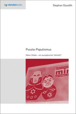 Puszta-Populismus von Lendvai,  Paul, Ozsváth,  Stephan