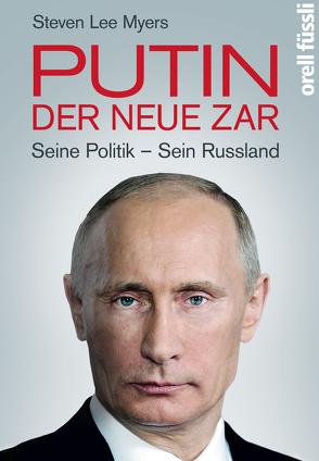 Putin – der neue Zar von Dedekind,  Henning, Juraschitz,  Norbert, Myers,  Steven Lee