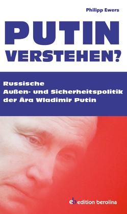 Putin verstehen? von Ewers,  Philipp