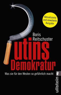 Putins Demokratur von Reitschuster,  Boris