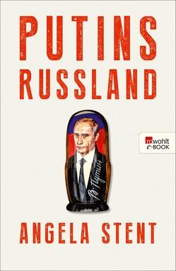 Putins Russland von Pesch,  Ursula, Petersen,  Karsten, Pfeiffer,  Thomas, Stent,  Angela, Thomsen,  Andreas