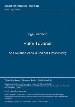 Putni tovaruš. Ana Katarina Zrinska und der Ozaljski krug von Lehmann,  Inge