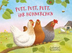 Putt, putt, putt, ihr Hühnerchen von Anschütz,  Ernst, Burghart-Vollhardt,  Martina