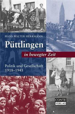 Püttlingen in bewegter Zeit von Herrmann,  Hans W