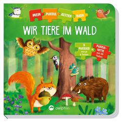 Puzzlekettenbuch Wir Tiere im Wald von Suska,  Monika, von Kessel,  Carola
