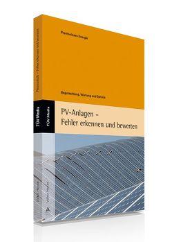 PV-Anlagen – Fehler erkennen und bewerten von Hense,  Volker