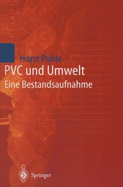 PVC und Umwelt von Pohle,  Horst