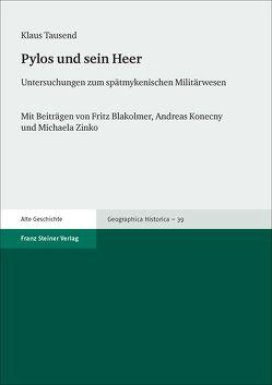 Pylos und sein Heer von Blakolmer,  Fritz, Konecny,  Andreas, Tausend,  Klaus, Zinko,  Michaela