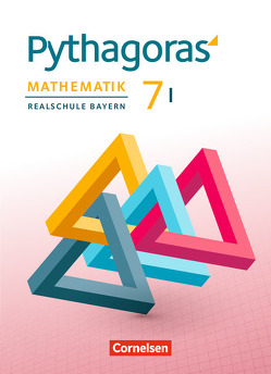 Pythagoras – Realschule Bayern / 7. Jahrgangsstufe (WPF I) – Schülerbuch von Baum,  Dieter, Klein,  Hannes, Klein,  Hans-Martin, Schmid,  Thilo