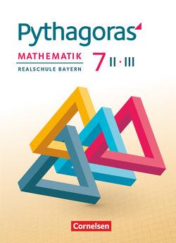 Pythagoras – Realschule Bayern / 7. Jahrgangsstufe (WPF II/III) – Schülerbuch von Baum,  Dieter, Klein,  Hannes, Klein,  Hans-Martin, Schmid,  Thilo