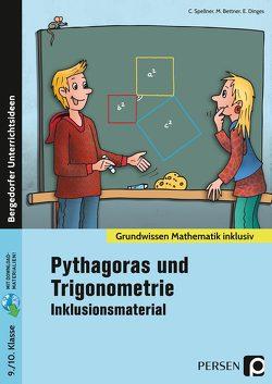 Pythagoras und Trigonometrie – Inklusionsmaterial von Bettner,  Macro, Dinges,  Erik, Spellner,  Cathrin
