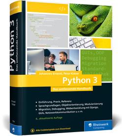 Python 3 von Ernesti,  Johannes, Kaiser,  Peter
