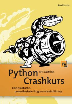Python Crashkurs von Gronau,  Volkmar, Matthes,  Eric
