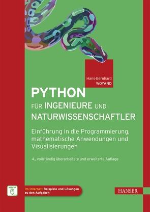 Python für Ingenieure und Naturwissenschaftler von Woyand,  Hans-Bernhard