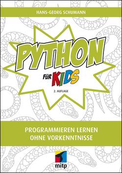Python für Kids von Schumann,  Hans-Georg