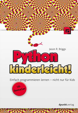 Python kinderleicht! von Briggs,  Jason, Haxsen,  Volker