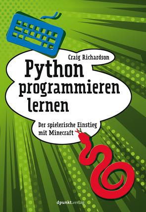 Python programmieren lernen von Alkemper,  Christian, Richardson,  Craig