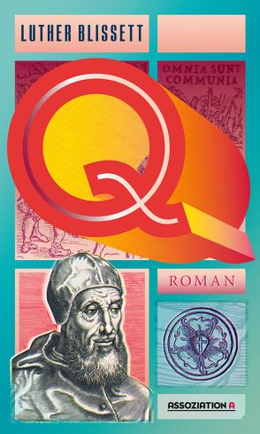 Q von Blissett,  Luther, Hartmann,  Ulrich