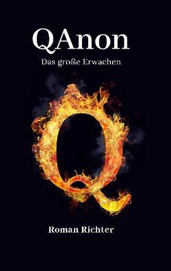 QAnon – Das große Erwachen von Richter,  Roman