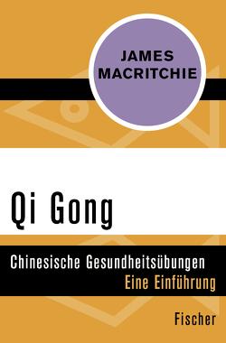 Qi Gong von Bouteville,  Michel, MacRitchie,  James