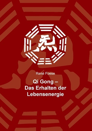 Qi Gong von Foese,  René
