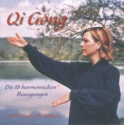 Qi Gong – Die 18 harmonischen Bewegungen von Dausch,  Martin, Kistner,  Elke