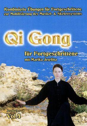 Qi Gong für Fortgeschrittene von Jetelina,  Marika