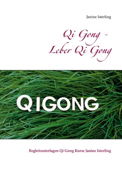 Qi Gong – Leber Qi Gong von Isterling,  Janine