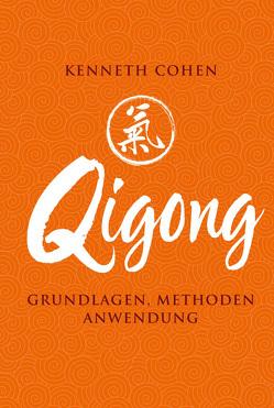 Qigong von Cohen,  Kenneth