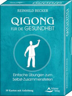 Qigong für die Gesundheit- Einfache Übungen zum Selbst-Zusammenstellen von Becker,  Reinhild