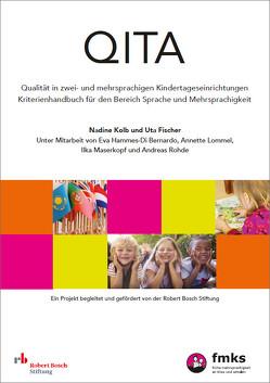 QITA – Qualität in zwei- und mehrsprachigen Kindertageseinrichtungen von Fischer,  Uta, Kolb,  Nadine