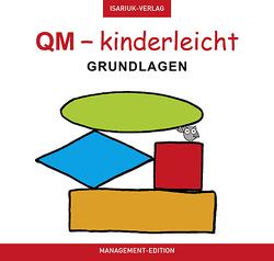 QM – kinderleicht von Reeber-Isariuk,  Ursula