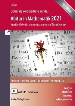 Qptimale Vorbereitung auf das Abitur in Mathematik 2021 von Rosner,  Stefan