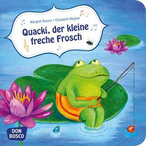 Quacki, der kleine freche Frosch von Russer,  Margret, Wagner,  Elisabeth