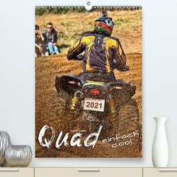 Quad – einfach cool (Premium, hochwertiger DIN A2 Wandkalender 2021, Kunstdruck in Hochglanz) von Roder,  Peter