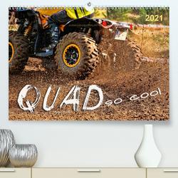 Quad – so cool (Premium, hochwertiger DIN A2 Wandkalender 2021, Kunstdruck in Hochglanz) von Roder,  Peter