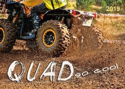 Quad – so cool (Wandkalender 2019 DIN A2 quer) von Roder,  Peter