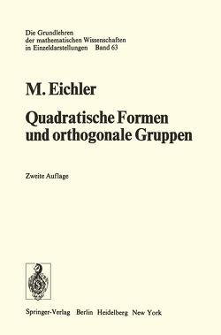 Quadratische Formen und orthogonale Gruppen von Eichler,  Martin