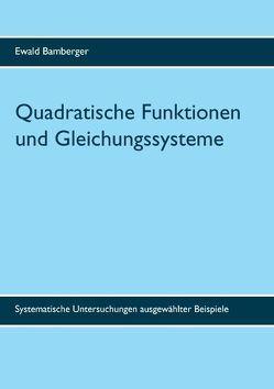 Quadratische Funktionen und Gleichungssysteme von Bamberger,  Ewald