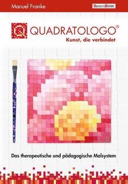 Quadratologo – Kunst, die verbindet von Franke,  Manuel